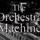 Orchestra ``Machine``